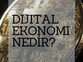 dijital-ekonomi-nedir