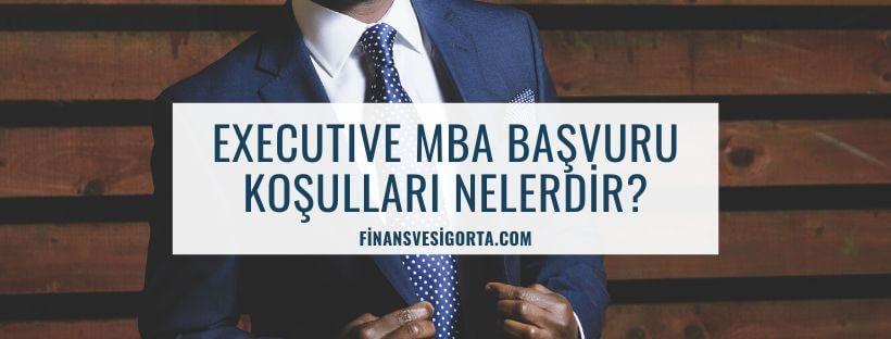 executive-mba-basvuru-kosullari