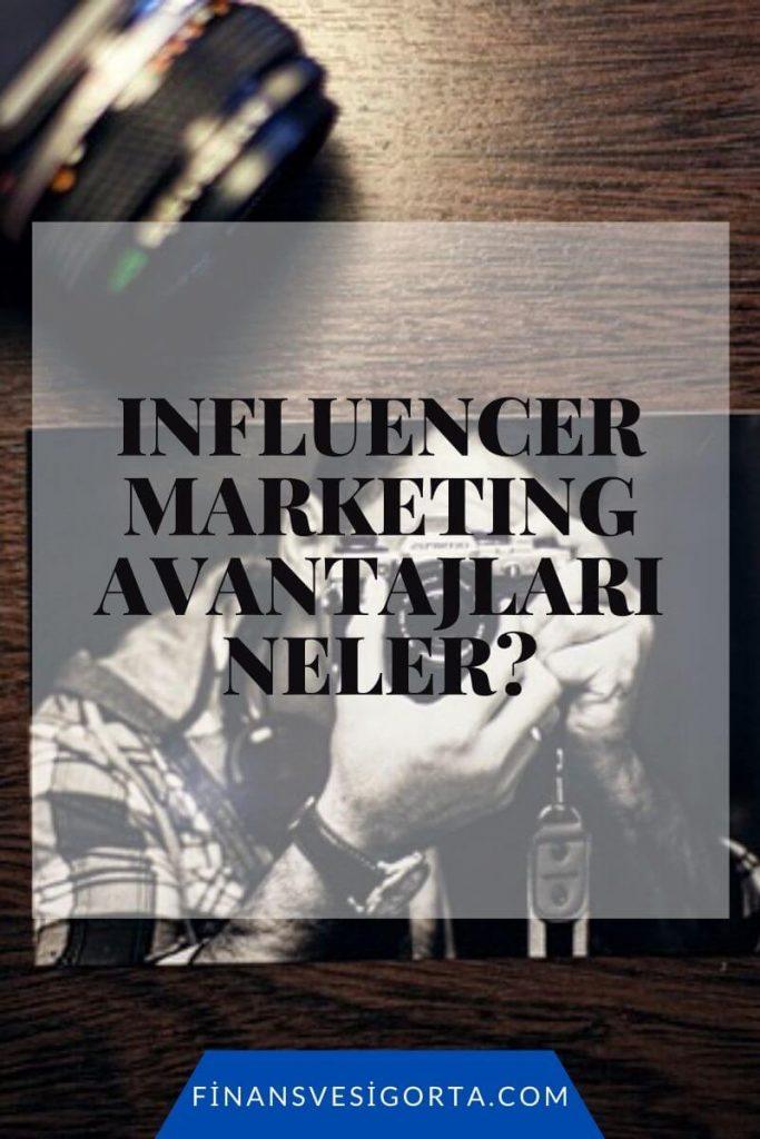 influencer-marketing-avantajlari