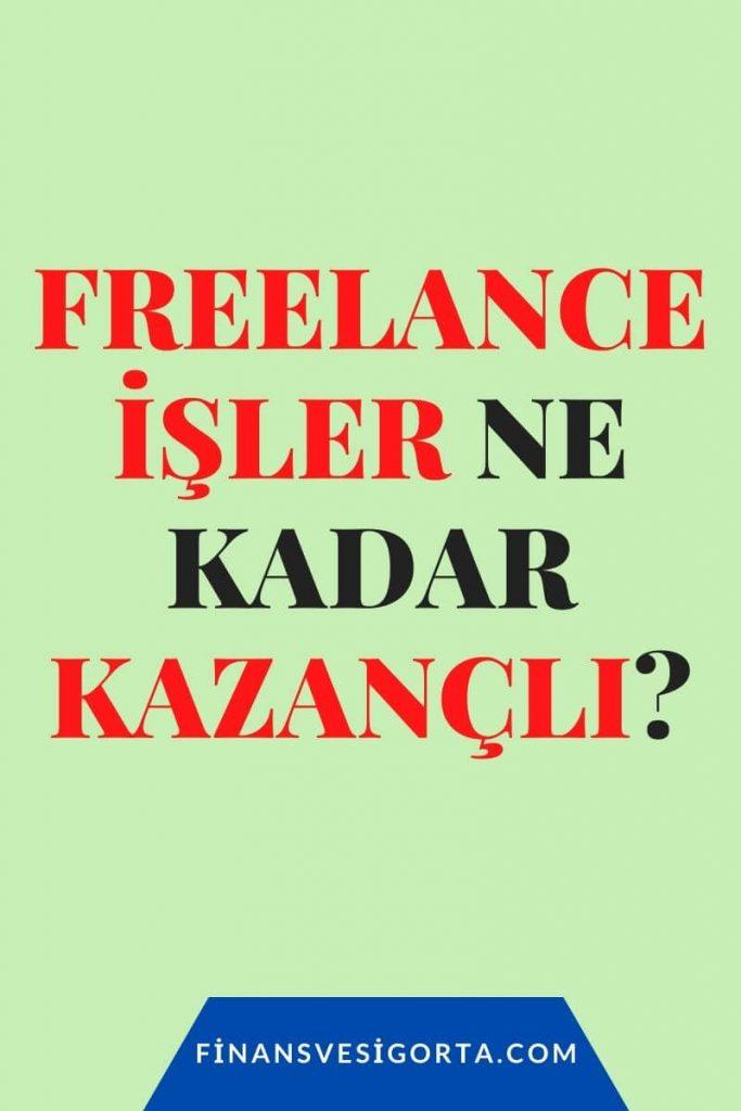 """""""freelance ne kadar kazanir"""""""